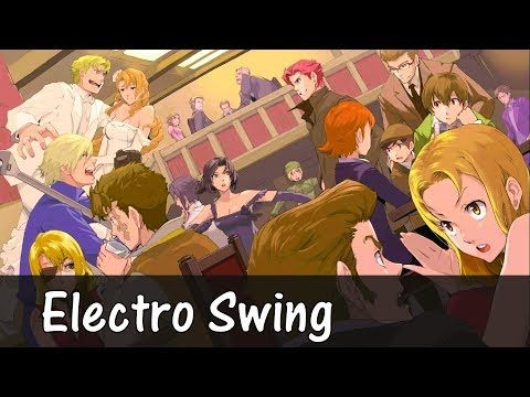 ~Electro Swing Mix August 2017~