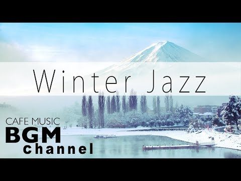 #Winter Jazz Mix#Smooth Jazz Music – Relaxing Cafe Music For Study, Work