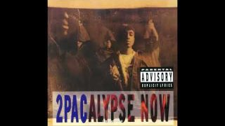 2Pac – 2Pacalypse now (full album)