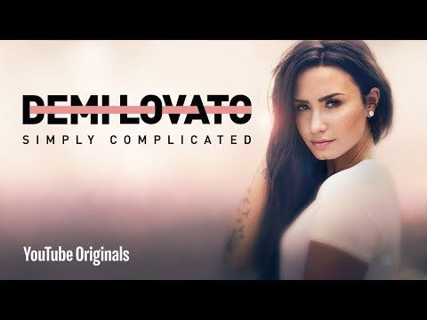 Demi Lovato: Simply Complicated – Official Documentary