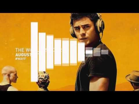We Are Your Friends Playlist (#WAYF SoundTrack)