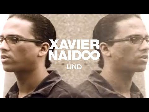 Xavier Naidoo – Und [Official Video]
