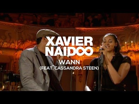 Xavier Naidoo – Wann (feat. Cassandra Steen) [Official Video]