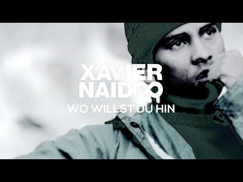 Xavier Naidoo – Wo Willst Du Hin [Official Video]