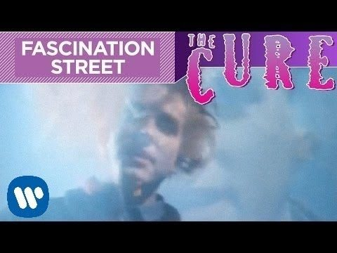 The Cure – Fascination Street (Official Video)